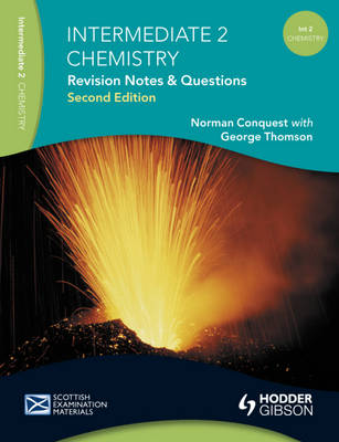 Revision Notes and Questions for Intermediate 2 Chemistry (Paperback)