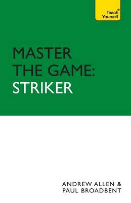 Master the Game: Striker - Football Association (Paperback)