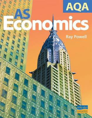 AQA AS Economics: Textbook Unit 2 by Ray Powell | Waterstones