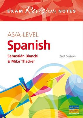 AS/A-Level Spanish Exam Revision Notes (Paperback)