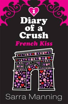 French Kiss - Diary of a Crush No. 1  (Paperback)