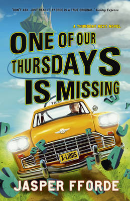 One of Our Thursdays is Missing - Thursday Next 6 (Hardback)