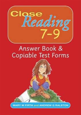Close Reading 7-9 Answer Book & Copiable Test Forms (Paperback)