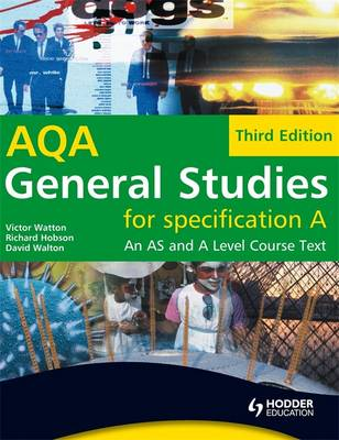 General Studies for AQA A: An AS and A Level Course Text (Paperback)