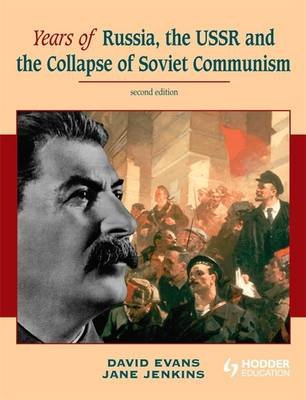 Years of Russia, the USSR and the Collapse of Soviet Communism (Paperback)