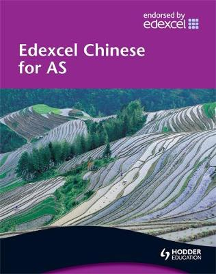 Edexcel Chinese for AS Student's Book: Student's Book (Paperback)