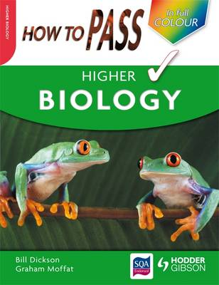 How to Pass Higher Biology - How to Pass - Higher Level (Paperback)