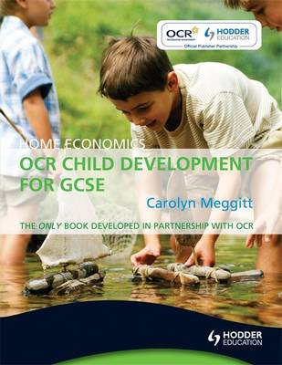 Home Economics: OCR Child Development for GCSE (Paperback)