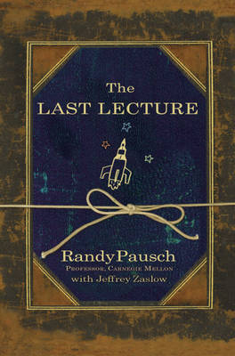 The Last Lecture (Hardback)
