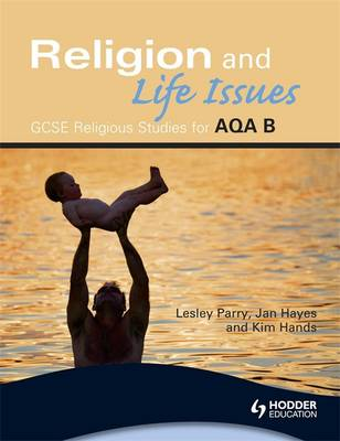 Religion and Life Issues - GCSE Religious Studies for AQA (Paperback)