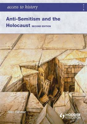 Anti-Semitism and the Holocaust - Access to History (Paperback)