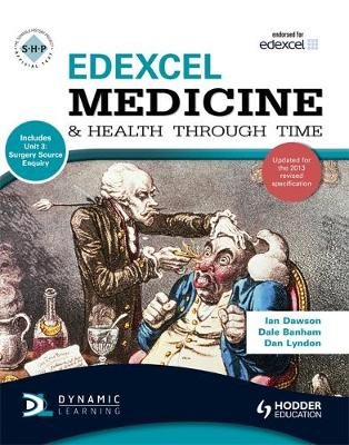 Edexcel Medicine and Health Through Time (Includes Unit 1 Development Study and Unit 3 Source Enquiry): An SHP Development Study - SHPS (Paperback)