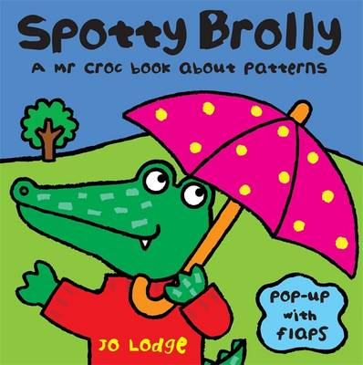 Spotty Brolly - Mr Croc (Board book)
