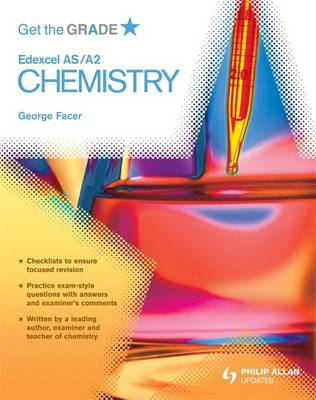 Get the Grade: Edexcel AS/A2 Chemistry (Paperback)