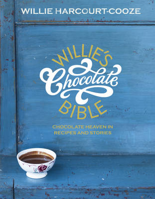 Willie's Chocolate Bible (Hardback)