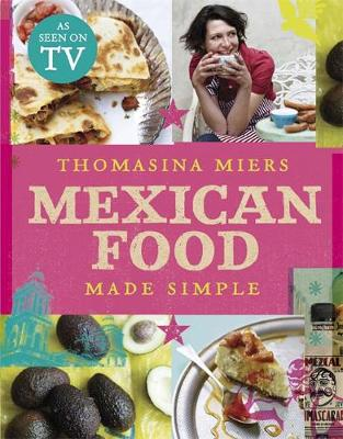 Mexican Food Made Simple (Hardback)