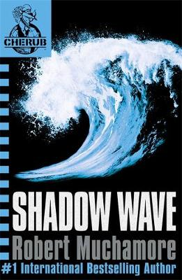Shadow Wave: Book 12 - Cherub No. 12 (Paperback)