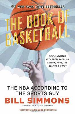 Book of Basketball: The NBA According to the Sports Guy (Paperback)