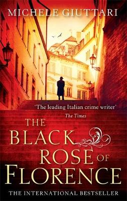 The Black Rose of Florence - Michele Ferrara 5 (Paperback)
