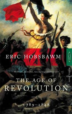 The Age of Revolution: 1789-1848 (Paperback)