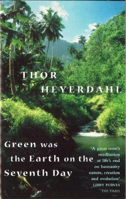 Green Was the Earth on the Seventh Day (Paperback)