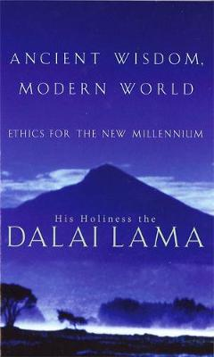 Ancient Wisdom: Ethics for the  New Millennium (Paperback)