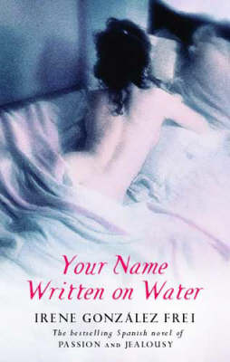 Your Name Written on Water (Paperback)