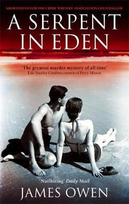 A Serpent in Eden: The Greatest Murder Mystery of All Time (Paperback)