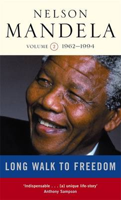 A Long Walk to Freedom: Triumph of Hope, 1962-1994 v. 2: 1962-1994 (Paperback)