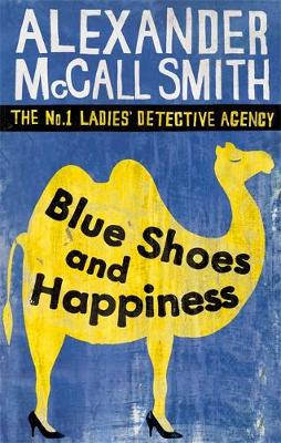 Blue Shoes and Happiness - The No. 1 Ladies' Detective Agency 7 (Paperback)