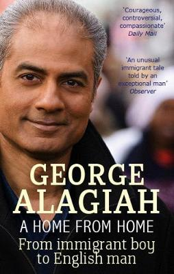A Home from Home: From Immigrant Boy to English Man (Paperback)