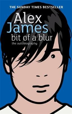 Bit of a Blur: The Autobiography (Paperback)
