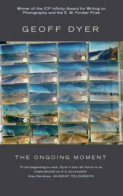 The Ongoing Moment (Paperback)