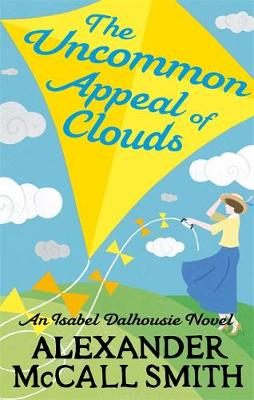 The Uncommon Appeal of Clouds - Isabel Dalhousie Novels 9 (Paperback)