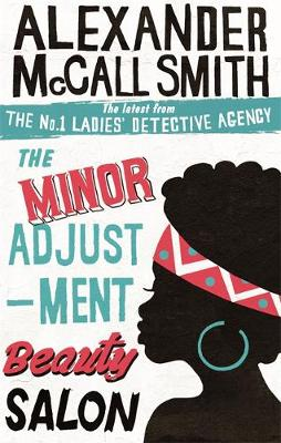 The Minor Adjustment Beauty Salon - The No. 1 Ladies' Detective Agency 14 (Paperback)