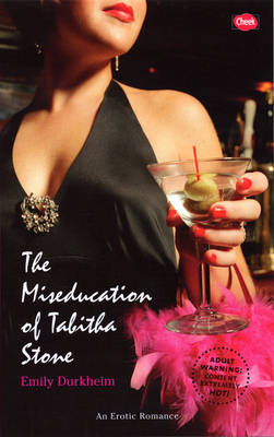 The Miseducation of Tabitha Stone (Paperback)