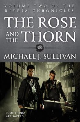 The Rose and the Thorn - Riyria Chronicles 2 (Paperback)