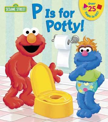P is for Potty - Sesame Street (Board book)