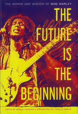 The Future is the Beginning (Hardback)