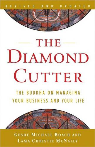 The Diamond Cutter: The Buddha on Managing Your Business and Your Life (Paperback)