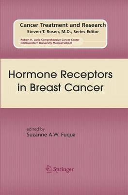 Hormone Receptors in Breast Cancer: Preliminary Entry 312 - Cancer Treatment and Research No. 147 (Hardback)