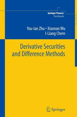 Derivative Securities and Difference Methods - Springer Finance (Hardback)
