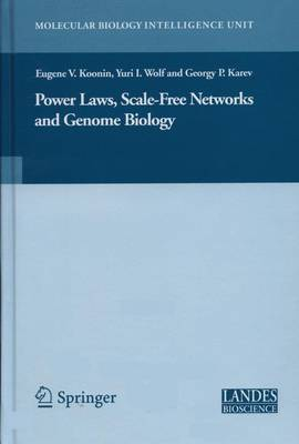 Power Laws, Scale-Free Networks and Genome Biology - Molecular Biology Intelligence Unit (Hardback)