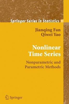 Nonlinear Time Series: Nonparametric and Parametric Methods - Springer Series in Statistics (Paperback)