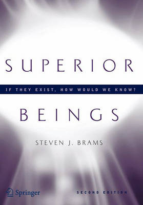 Superior Beings: Game-theoretic Implications of Omnipotence, Omniscience, Immortality, and Incomprehensibility (Paperback)