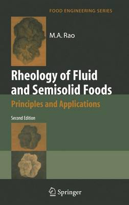 Rheology of Fluid and Semisolid Foods: Principles and Applications - Food Engineering Series (Hardback)