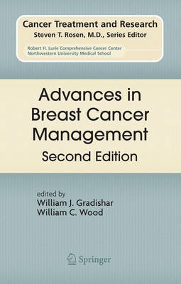 Advances in Breast Cancer Management - Cancer Treatment and Research v. 141 (Hardback)