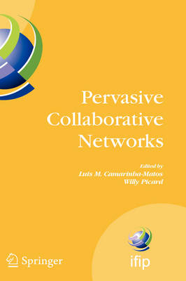 Pervasive Collaborative Networks - IFIP Advances in Information and Communication Technology v. 283 (Hardback)