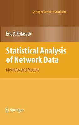 Statistical Analysis of Network Data - Springer Series in Statistics (Hardback)