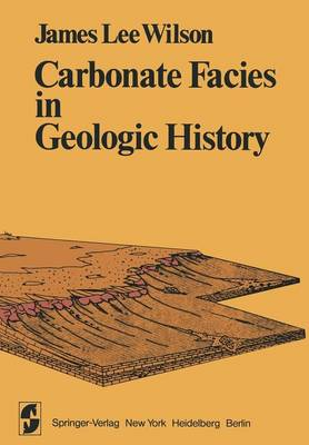 Carbonate Facies in Geologic History - Springer Study Edition (Paperback)
